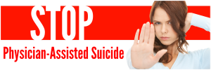 stop physician assisted suicide njrtl